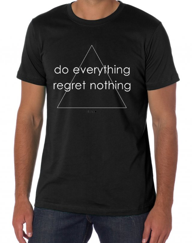 Do everything Regret nothing! t-shirt męski czarny M L XL