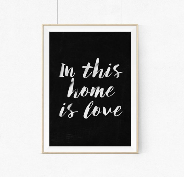 Plakat In this home is love- BLACK  - A3