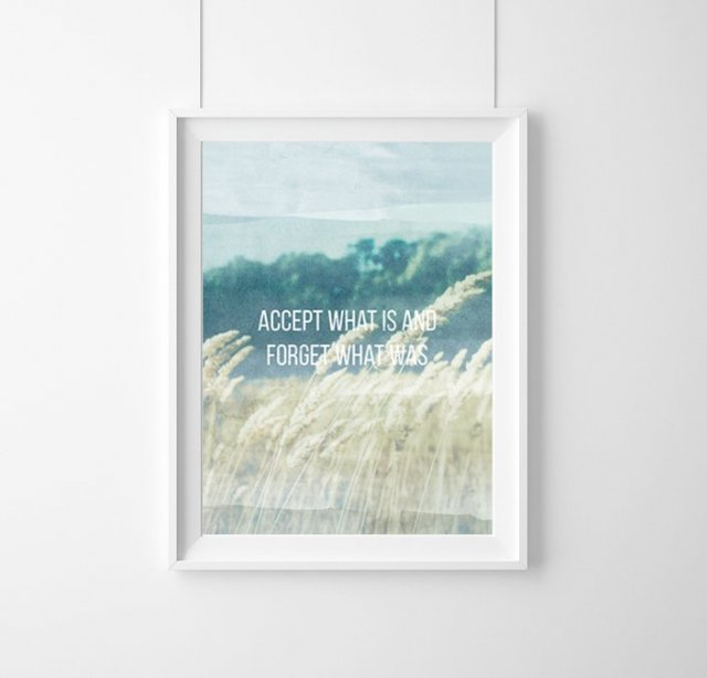 "PLAKAT ""ACCEPT WHAT IS AND FORGET(...)"" A3"