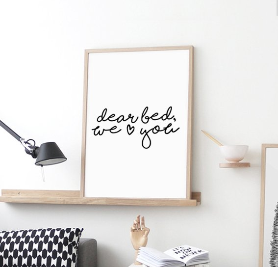 PLAKAT–DEAR BED WE LOVE YOU.....A3