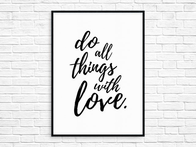 "Plakat A3 ""do all things with love"""