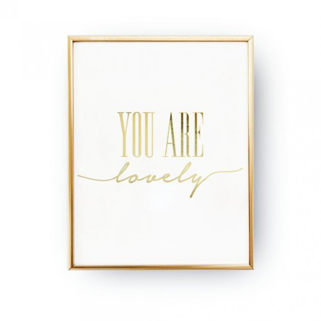 YOU ARE LOVELY, ZŁOTA TYPOGRAFIA