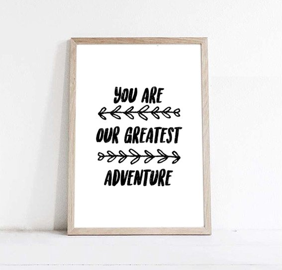 PLAKAT-YOU ARE OUR GREATEST ADVENTURE-A3
