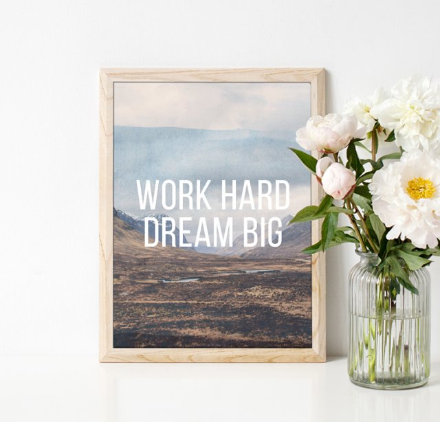 PLAKAT WORK HARD DREAM BIG A3