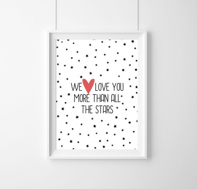 PLAKAT - We love you more than all stars - A3