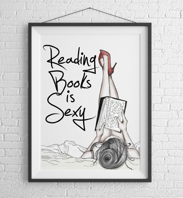 Reading books is sexy - plakat autorski B1