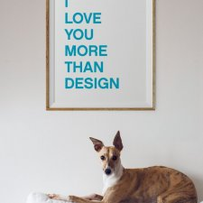 plakat: I love you more than design, 40/50 cm