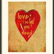 "Plakat ""All you need is love"""
