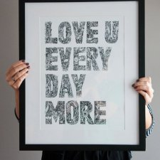 LOVE YOU EVERY DAY MORE