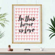 Plakat In this home is love - A3