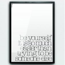 BE YOURSELF 40x50