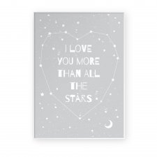 "Plakat 50x70 cm ""I love you more than all the stars "" GRAY"