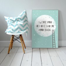 "Plakat 50x70 cm ""I love you to the moon and back """