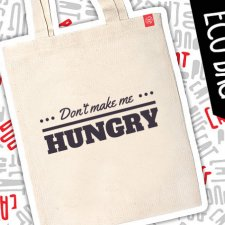 "Mops eko eco torba ""Don't make me hungry"""