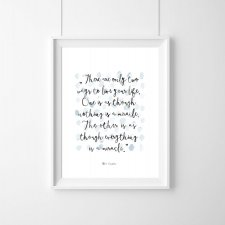 "PLAKAT–Albert Einstein ""There are only two ways(...)A3"