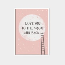 "Plakat 50x70 cm ""I love you to the moon and back II """