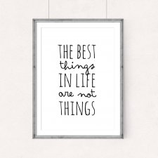 PLAKAT–The best things in life...A3