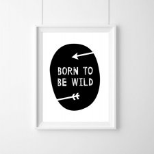PLAKAT - BORN TO BE WILD - A3