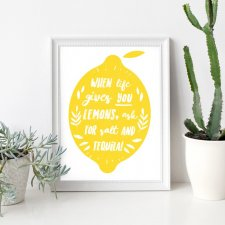 PLAKAT- WHEN LIFE GIVES YOU LEMONS(...) A3