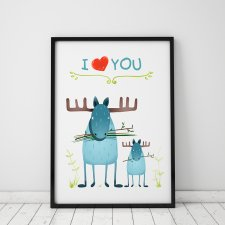 plakat. i love YOU - łosie (format A3)