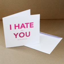 """Hate You"" Kartka"