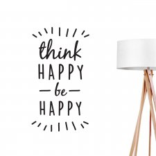 NAKLEJKA NA ŚCIANĘ - THINK HAPPY BE HAPPY