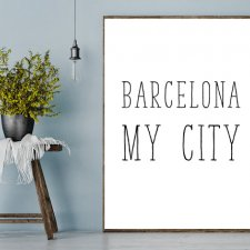 Plakat A4 Barcelona my city