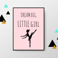 Plakat A3 dream big little girl
