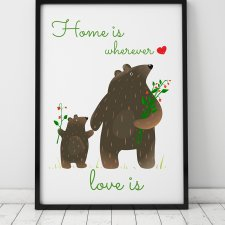 plakat. home is ver love is - misie (format A3)