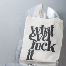 Whatever Tote Bag