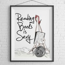 Reading books is sexy - plakat autorski 50x70