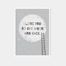 To the moon and back GRAY | plakat A3