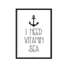 """I Need Vitamin Sea"" Plakat A3"