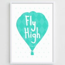 "Plakat A3 ""Fly High"""