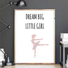 Plakat A4 deam big little girl białe tło