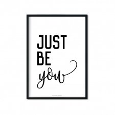 """Just Be You"" Plakat A4"