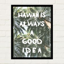 HAWAII IDEA Plakat 30x40