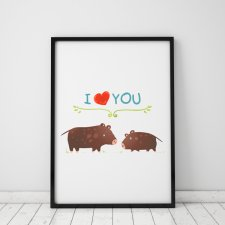 plakat. i love YOU - dziki (format A3)