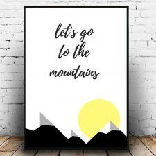 Plakat let's go to the mountains A4
