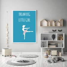 Plakat A2 dream big little girl