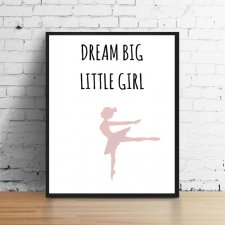 Plakat A4 dream big little girl